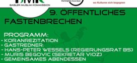 8. Juni – BMK: «9. Öffentliches Fastenbrechen 2017 in Basel» mit Regierungsrat Hans-Peter Wessels  und Imam Muris Begovic (VIOZ)