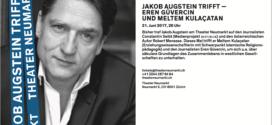 21. Juni – Theater Neumarkt: «Jakob Augstein trifft – Eren Güvercin und Meltem Kulacatan»