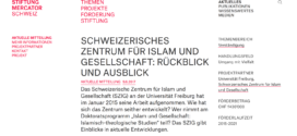Stiftung Mercator vom 9. August 2017: «Das Schweizerische Zentrum für Islam und Gesellschaft: Rückblick und Ausblick»