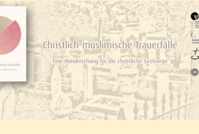 Arbeitskreis Religion Migration Bern vom 10. Januar 2018: «Neue Seelsorge-Handreichung – Christlich-muslimische Trauerfälle»